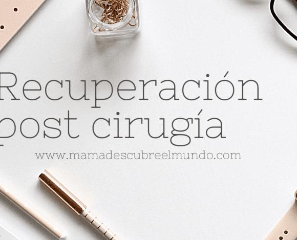 Recuperación post cIrugía